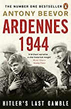 Ardennes 1944: Hitler's Last Gamble by…