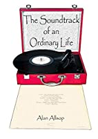The Soundtrack of an Ordinary Life by Alan…