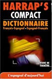 Collectif: Harrap's Compact Dictionnaire Francais-espagnol / Espagnol-francais: French-spanish / Spanish-french Dictionary
