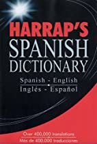 Harrap's Spanish Dictionary by Harrap