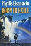 Eisenstein, Phyllis: Born to Exile