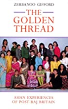 The Golden Thread: Asian Experiences of…