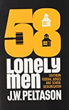 Fifty-eight lonely men; Southern Federal…