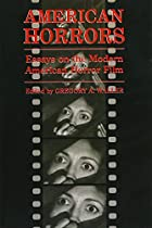 American Horrors: Essays on the Modern…