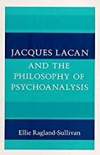 Jacques Lacan and the Philosophy of…