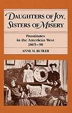 Daughters of Joy, Sisters of Misery:…
