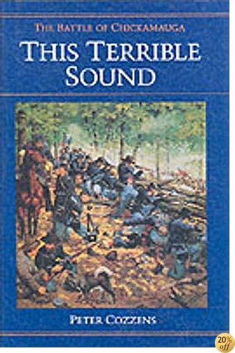 TThis Terrible Sound: The Battle of Chickamauga (Civil War Trilogy)