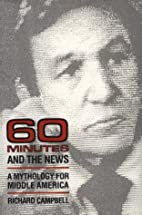 *60 Minutes* and the News: A MYTHOLOGY FOR…