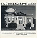Bial, Raymond: The Carnegie Library in Illinois