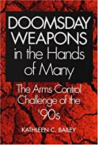 Doomsday Weapons in the Hands of Many: The…
