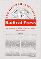 The German-American Radical Press: The…