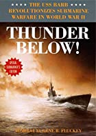 Thunder below! : the USS Barb revolutionizes…
