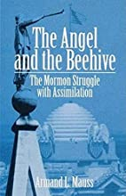 The Angel and Beehive: The Mormon Struggle…
