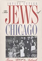 The Jews of Chicago: From Shtetl to Suburb…