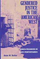 Gendered Justice in the American West: Women…