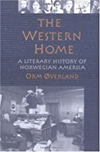 The western home : a literary history of…