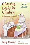 Stevenson, Deborah: Choosing Books for Children: A Commonsense Guide