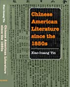 Chinese American literature since the 1850s…