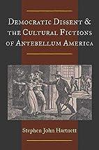 Democratic Dissent and the Cultural Fictions…