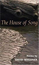 The HOUSE OF SONG: POEMS (Illinois Poetry…