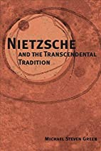 Nietzsche and the Transcendental Tradition…