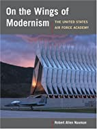 On the Wings of Modernism: THE UNITED STATES…