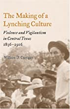 The Making of a Lynching Culture: Violence…