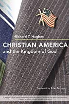 Christian America and the Kingdom of God by…