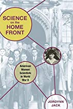 Science on the Home Front: American Women…