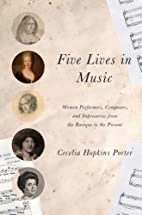 Five Lives in Music: Women Performers,…