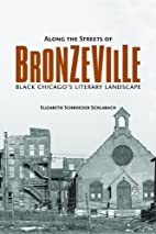 Along the Streets of Bronzeville: Black…