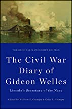 The Civil War Diary of Gideon Welles,…