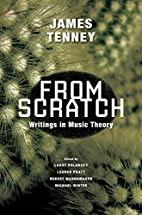 From Scratch: Writings in Music Theory by…