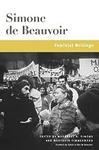 Feminist Writings (Beauvoir Series) by…