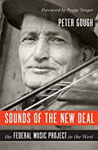 Sounds of the New Deal: The Federal Music…