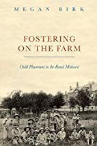Fostering on the farm : child placement in…
