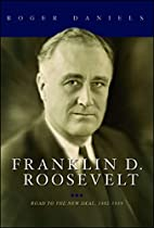 Franklin D. Roosevelt: Road to the New Deal,…