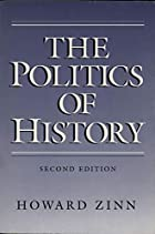 The Politics of History by Howard Zinn