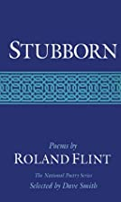 Stubborn: POEMS (National Poetry Series) by…