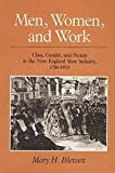 Blewett, Mary H.: Men, Women, and Work: Class, Gender, and Protest in the New England Shoe Industry, 1780-1910