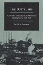 The Butte Irish: Class and Ethnicity in an…