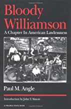 Bloody Williamson: a chapter in American…