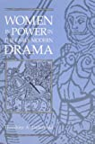 Jankowski, Theodora A.: Women in Power in the Early Modern Drama