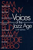 Deffaa, Chip: Voices of the Jazz Age: Profiles of Eight Vintage Jazzmen
