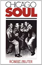 Chicago Soul by Robert Pruter
