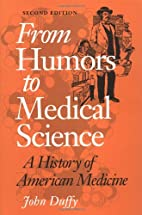 From Humors to Medical Science: A HISTORY OF…