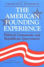 The American Founding Experience: Political…