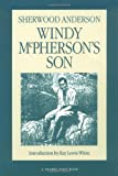 Anderson, Sherwood: Windy McPherson's Son (Prairie State Books)