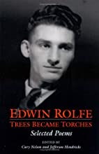 Trees Became Torches: SELECTED POEMS…