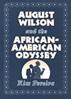 August Wilson and the African-American…